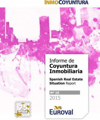 Informe de Coyuntura Inmobiliaria de Euroval 2015 n.10