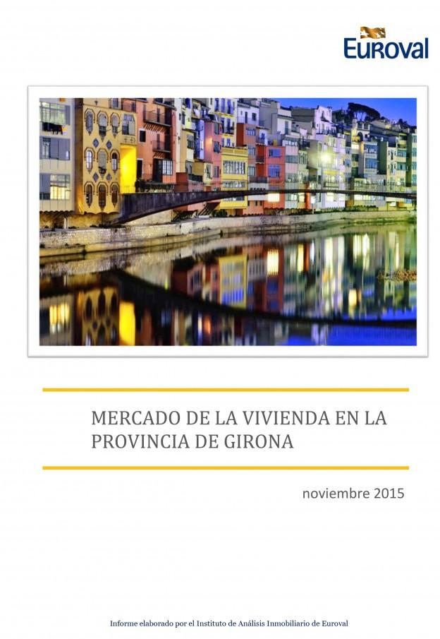 Informe de Mercado de la vivienda en la provincia de Girona nov-2015
