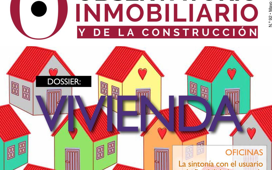 Especial Dossier Vivienda en Observatorio Inmobiliario y de la Construcción por José Vázquez